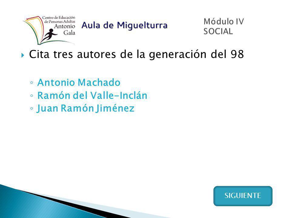 Cita tres autores de la generación del 98