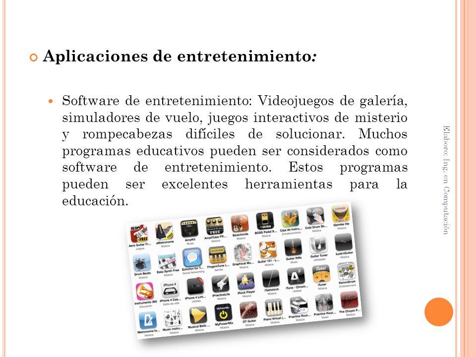 Aplicaciones de entretenimiento: