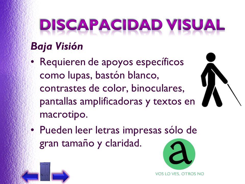 DISCAPACIDAD VISUAL Baja Visión