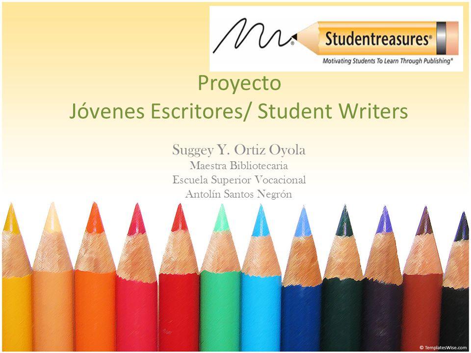 Proyecto Jóvenes Escritores/ Student Writers