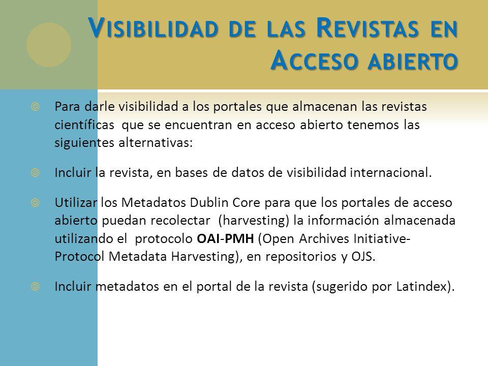 Visibilidad de las Revistas en Acceso abierto
