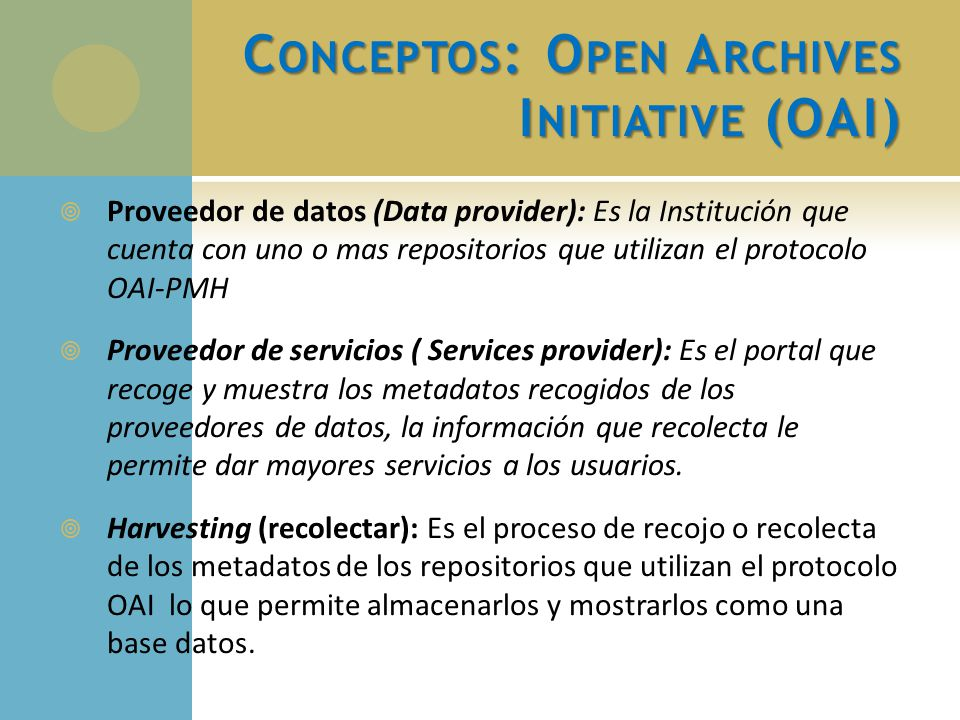Conceptos: Open Archives Initiative (OAI)