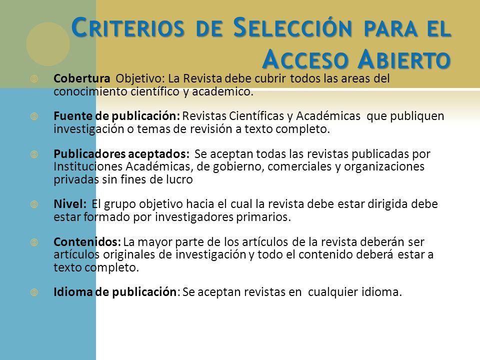 Criterios de Selección para el Acceso Abierto