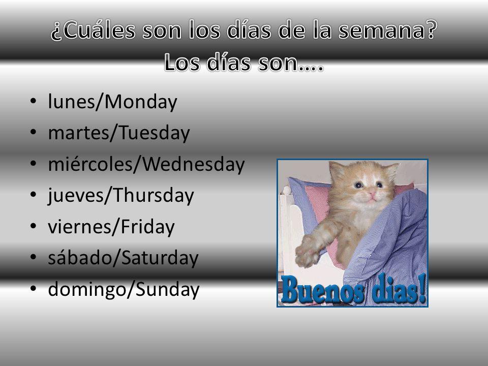 ¿Cuáles son los días de la semana Los días son….