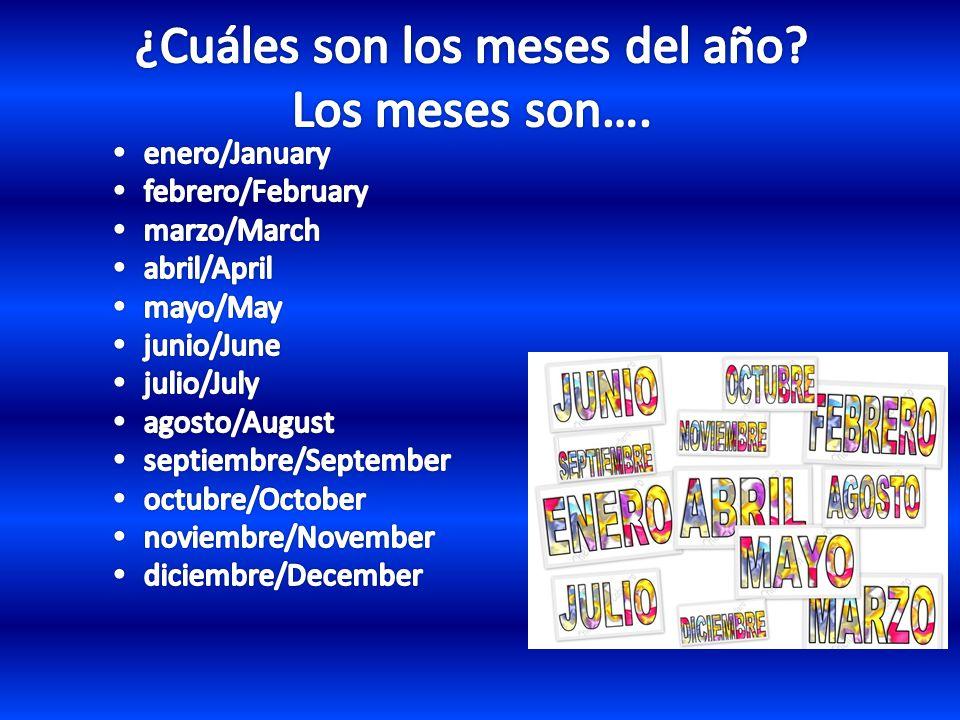 ¿Cuáles son los meses del año Los meses son….