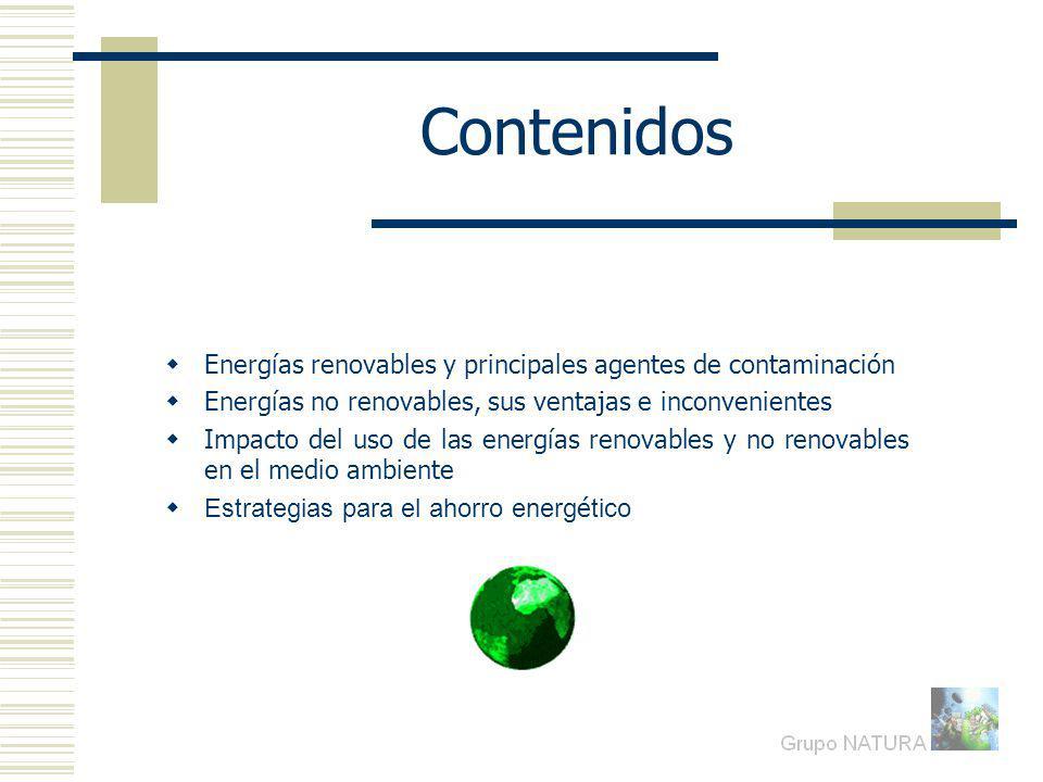 Contenidos Energías renovables y principales agentes de contaminación