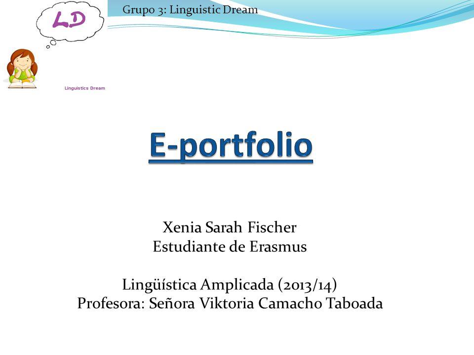 E-portfolio Xenia Sarah Fischer Estudiante de Erasmus