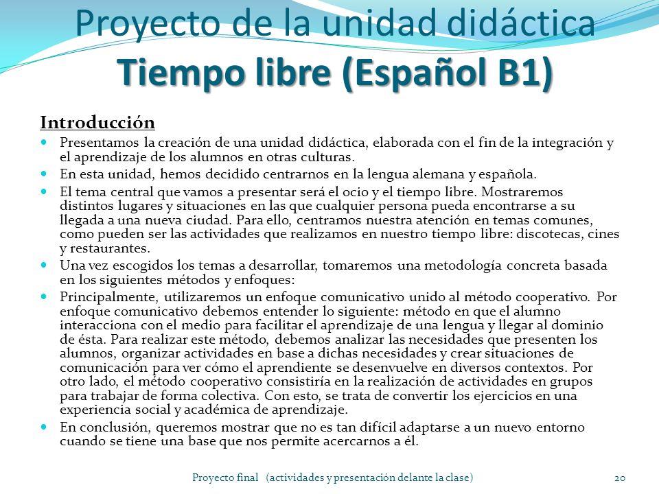 Proyecto de la unidad didáctica Tiempo libre (Español B1)