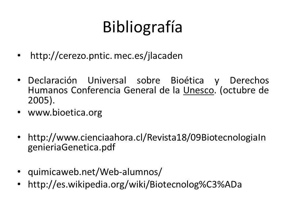 Bibliografía http://cerezo.pntic. mec.es/jlacaden