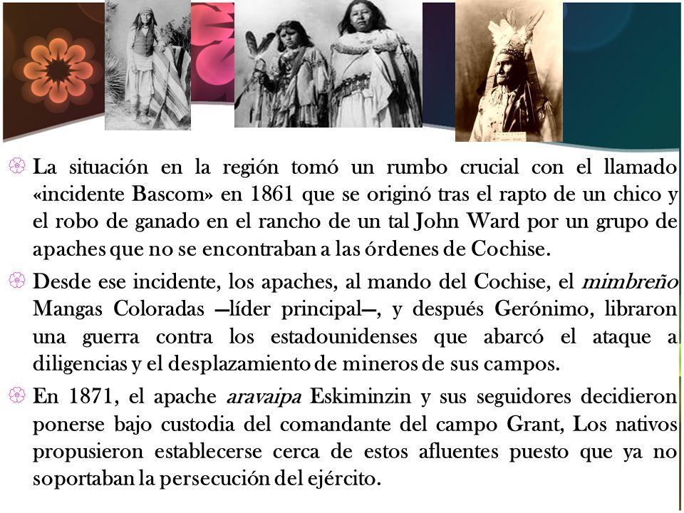 La situación en la región tomó un rumbo crucial con el llamado «incidente Bascom» en 1861 que se originó tras el rapto de un chico y el robo de ganado en el rancho de un tal John Ward por un grupo de apaches que no se encontraban a las órdenes de Cochise.