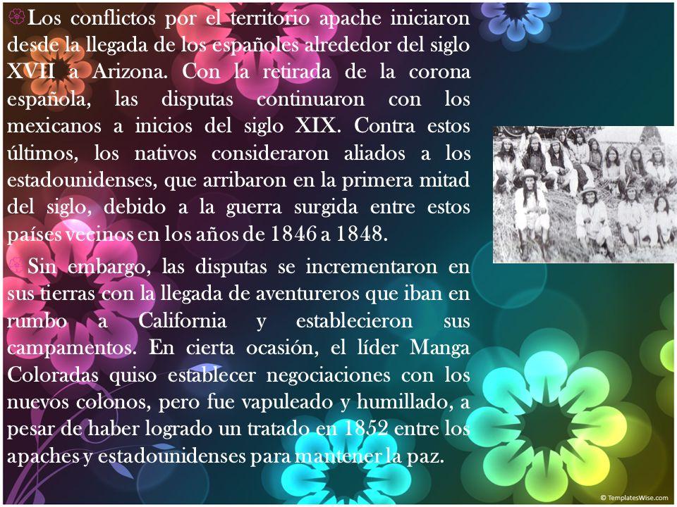 Los conflictos por el territorio apache iniciaron desde la llegada de los españoles alrededor del siglo XVII a Arizona. Con la retirada de la corona española, las disputas continuaron con los mexicanos a inicios del siglo XIX. Contra estos últimos, los nativos consideraron aliados a los estadounidenses, que arribaron en la primera mitad del siglo, debido a la guerra surgida entre estos países vecinos en los años de 1846 a 1848.
