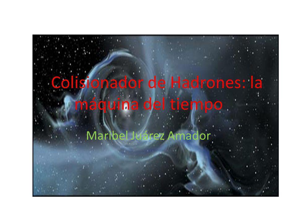 El Colisionador de Hadrones: la máquina del tiempo