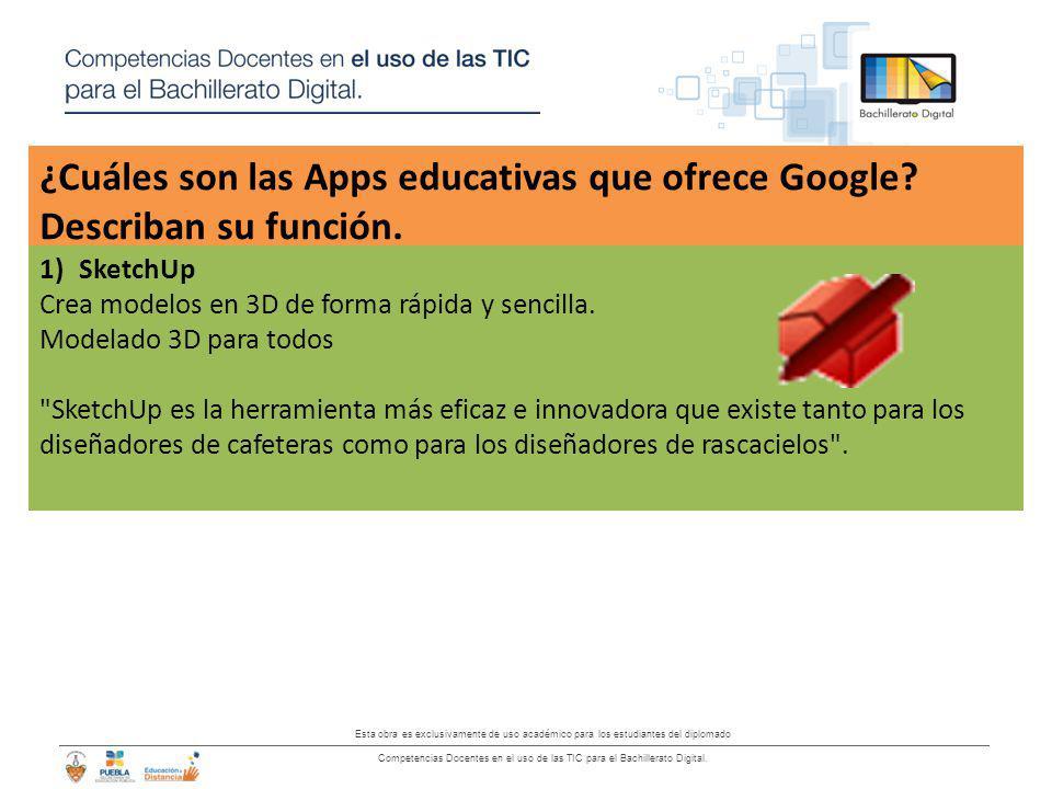 ¿Cuáles son las Apps educativas que ofrece Google Describan su función.