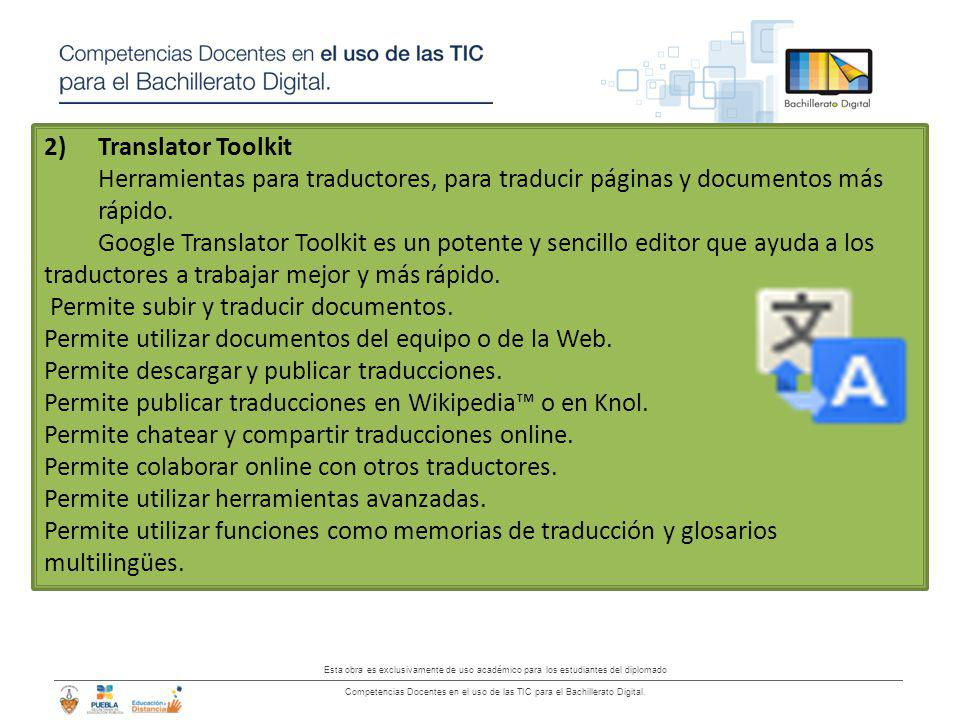 Translator Toolkit Herramientas para traductores, para traducir páginas y documentos más rápido.