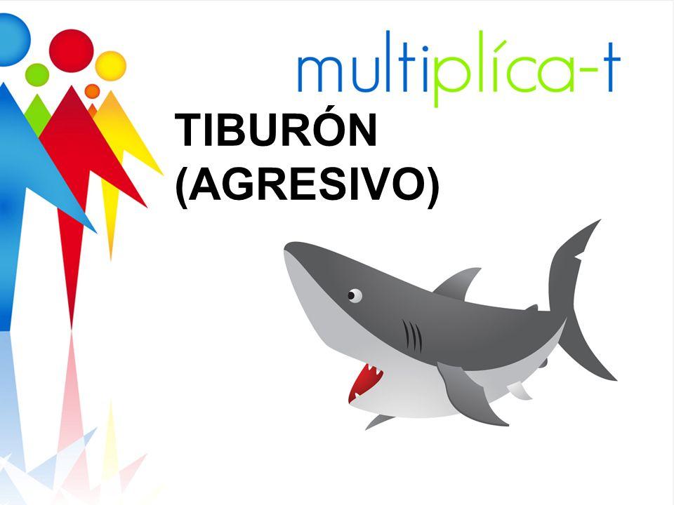 TIBURÓN (AGRESIVO)