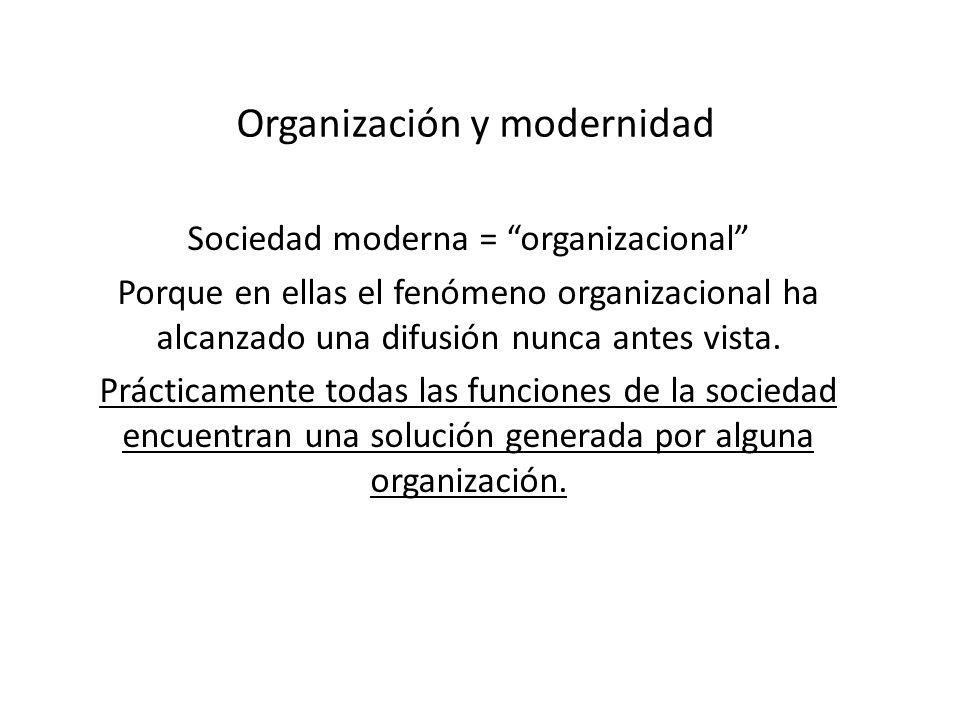 Organización y modernidad