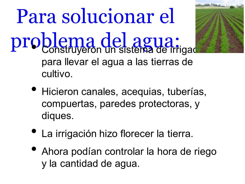 Para solucionar el problema del agua:
