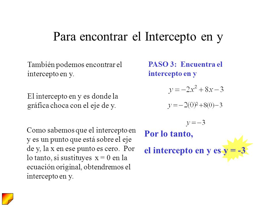 Para encontrar el Intercepto en y