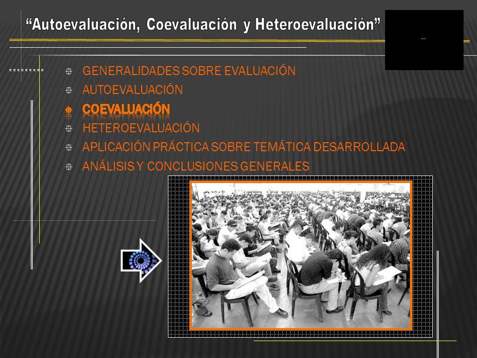 Autoevaluación, Coevaluación y Heteroevaluación
