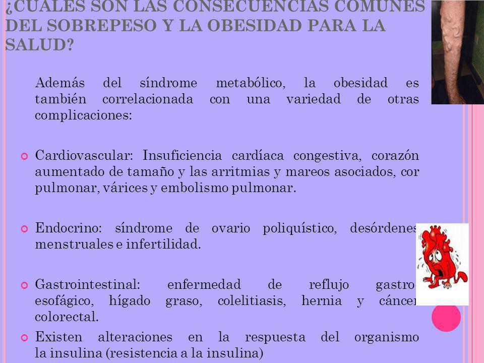 ¿CUÁLES SON LAS CONSECUENCIAS COMUNES DEL SOBREPESO Y LA OBESIDAD PARA LA SALUD