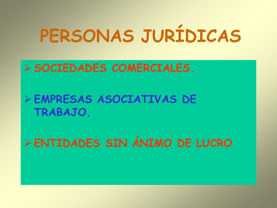 PERSONAS JURÍDICAS SOCIEDADES COMERCIALES.
