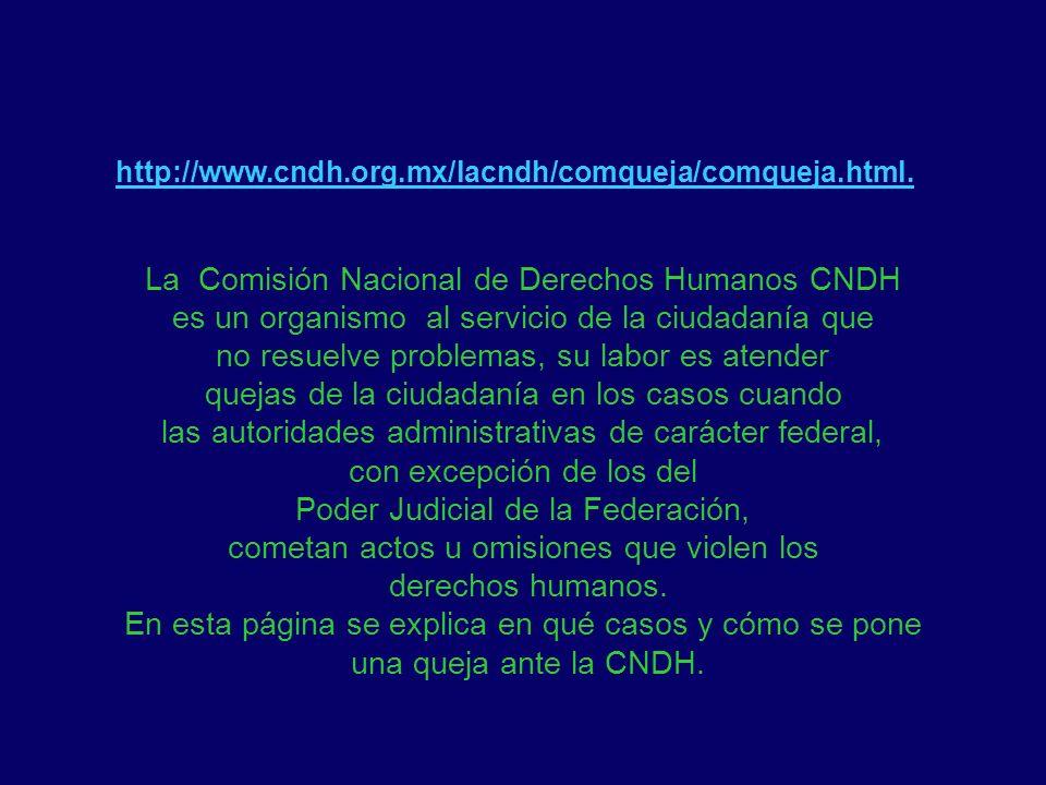 La Comisión Nacional de Derechos Humanos CNDH