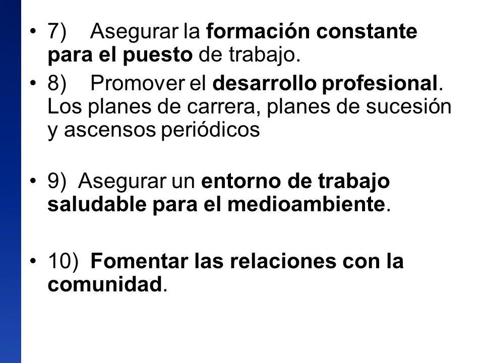 7) Asegurar la formación constante para el puesto de trabajo.