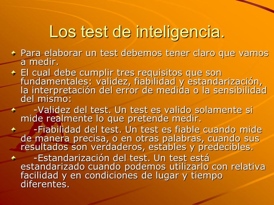 Los test de inteligencia.