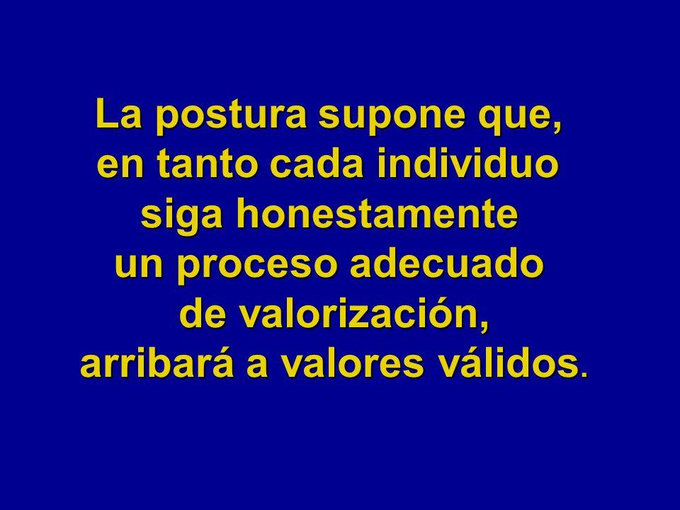 en tanto cada individuo arribará a valores válidos.