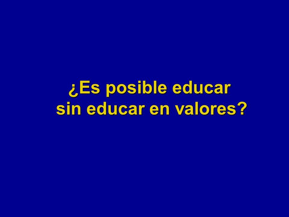 ¿Es posible educar sin educar en valores