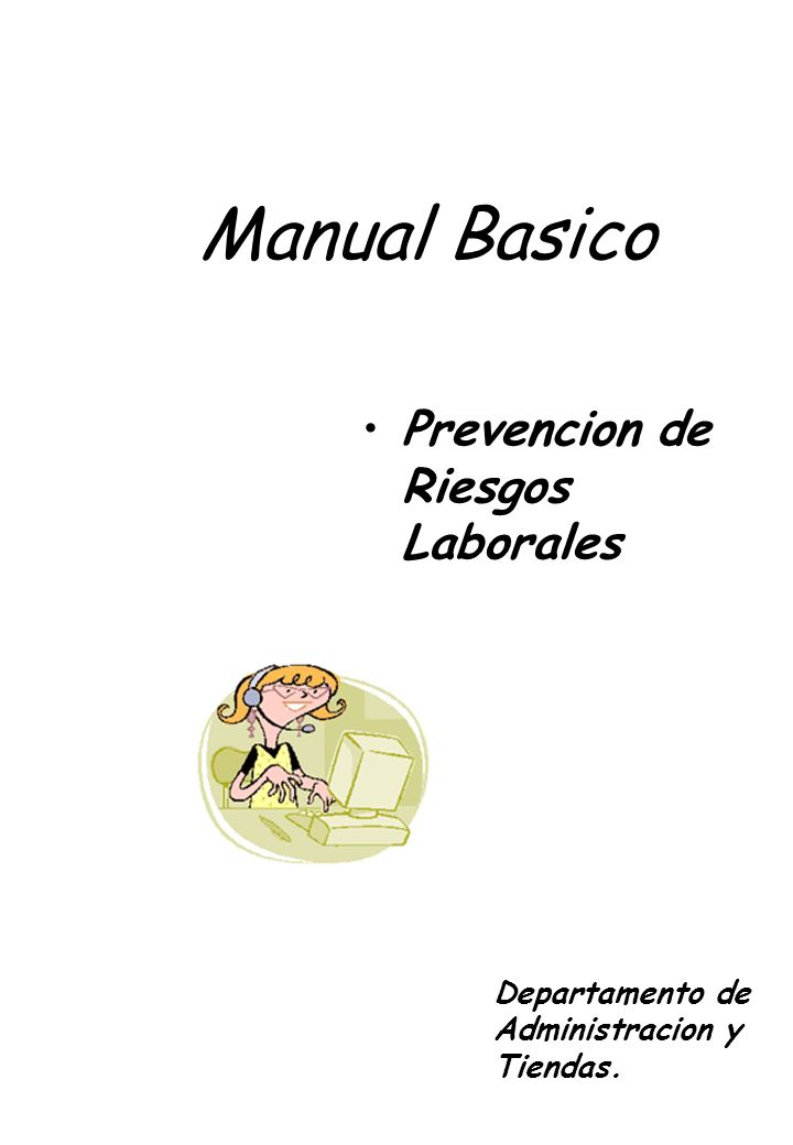 Manual Basico Prevencion de Riesgos Laborales Departamento de