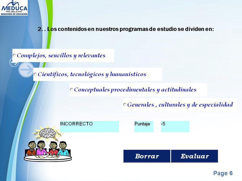 2. . Los contenidos en nuestros programas de estudio se dividen en: