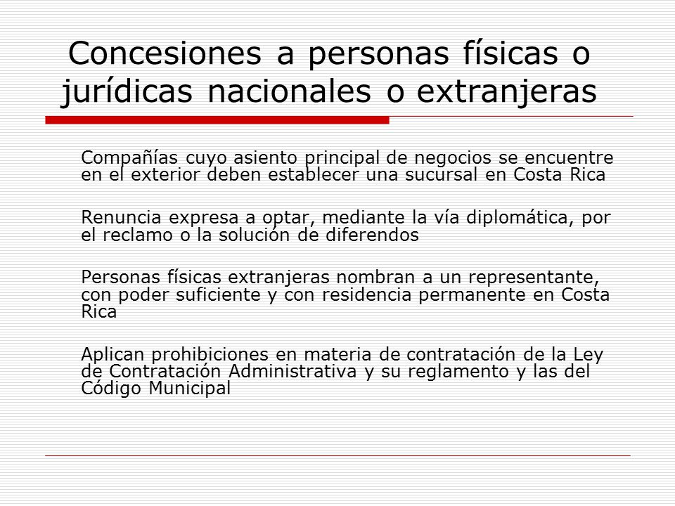 Concesiones a personas físicas o jurídicas nacionales o extranjeras