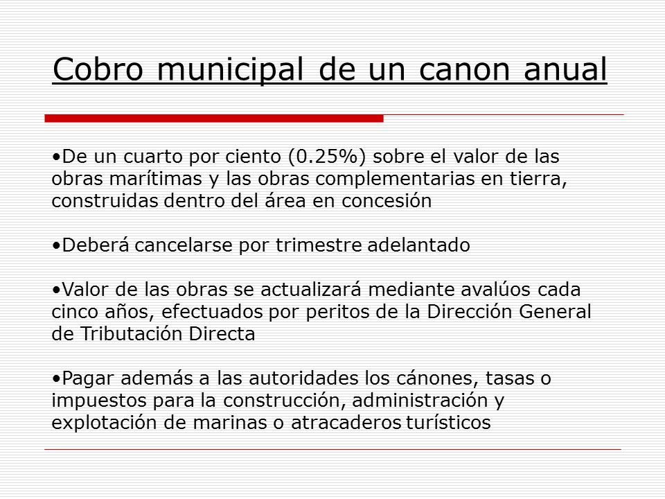 Cobro municipal de un canon anual