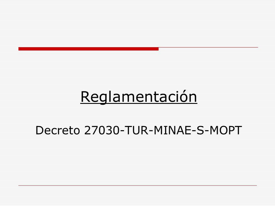 Decreto 27030-TUR-MINAE-S-MOPT