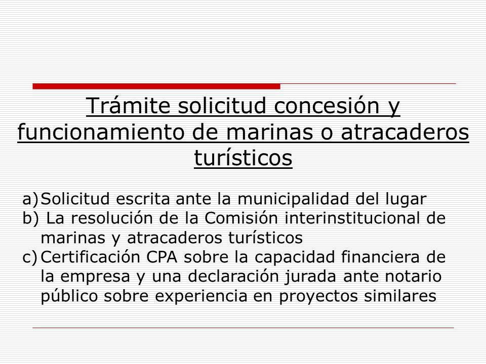 Trámite solicitud concesión y funcionamiento de marinas o atracaderos turísticos