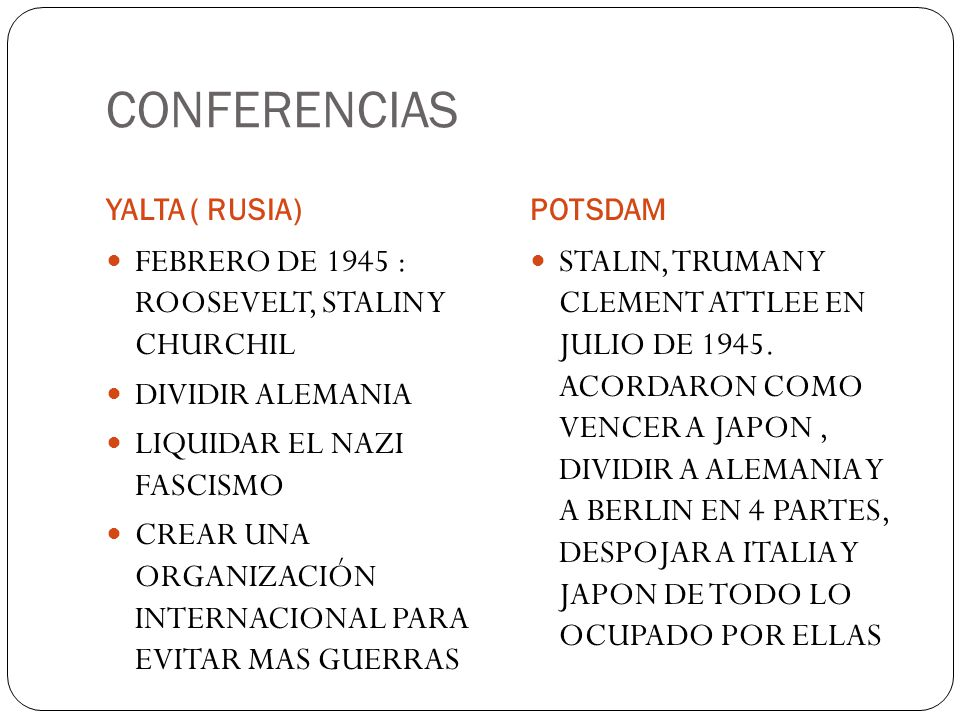 CONFERENCIAS FEBRERO DE 1945 : ROOSEVELT, STALIN Y CHURCHIL