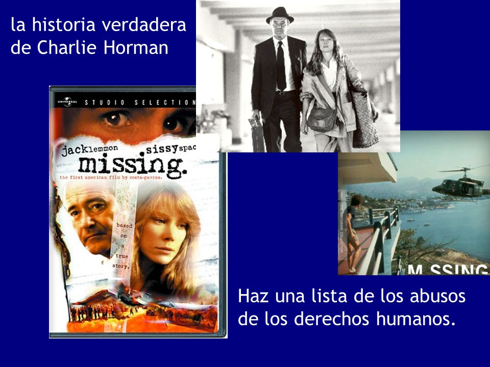 la historia verdadera de Charlie Horman Haz una lista de los abusos de los derechos humanos.
