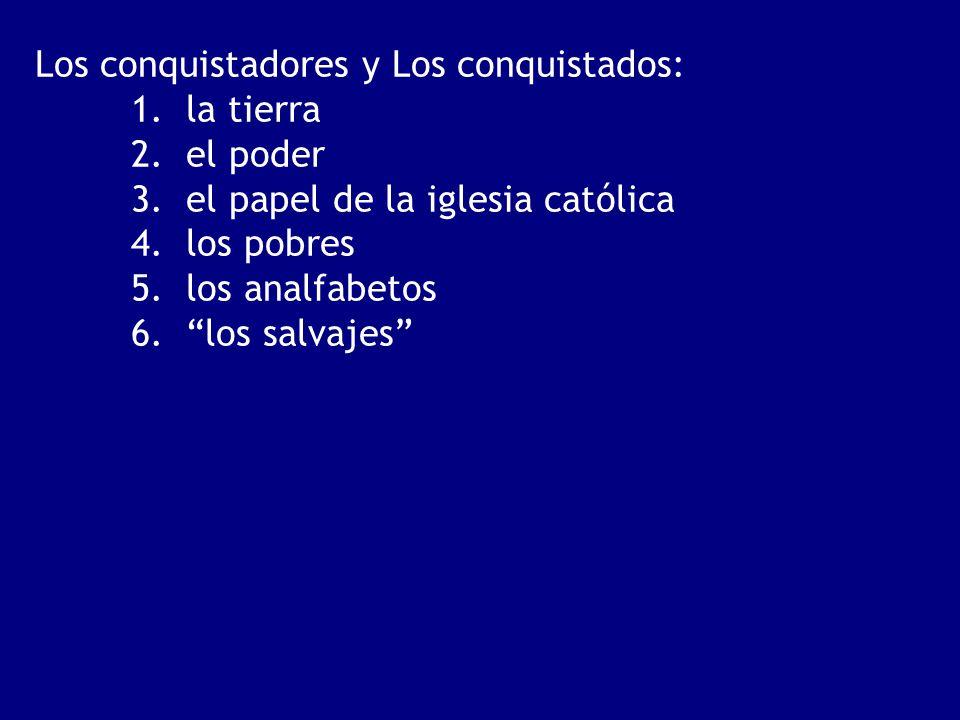 Los conquistadores y Los conquistados: