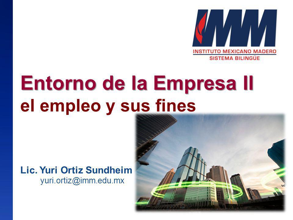 Entorno de la Empresa II el empleo y sus fines