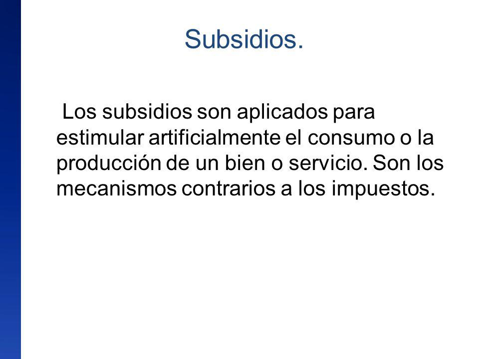 Subsidios.