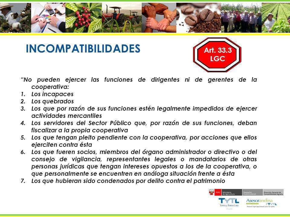 INCOMPATIBILIDADES Art. 33.3 LGC