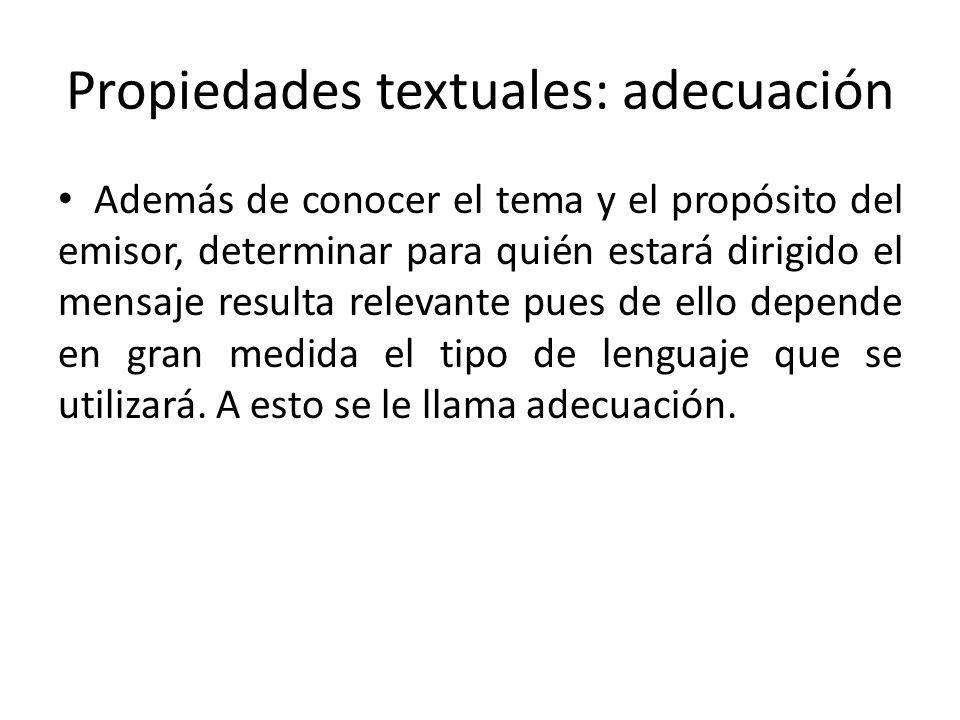 Propiedades textuales: adecuación