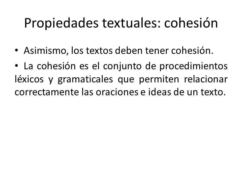 Propiedades textuales: cohesión