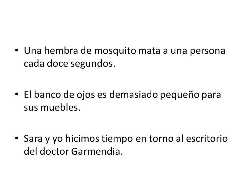 Una hembra de mosquito mata a una persona cada doce segundos.