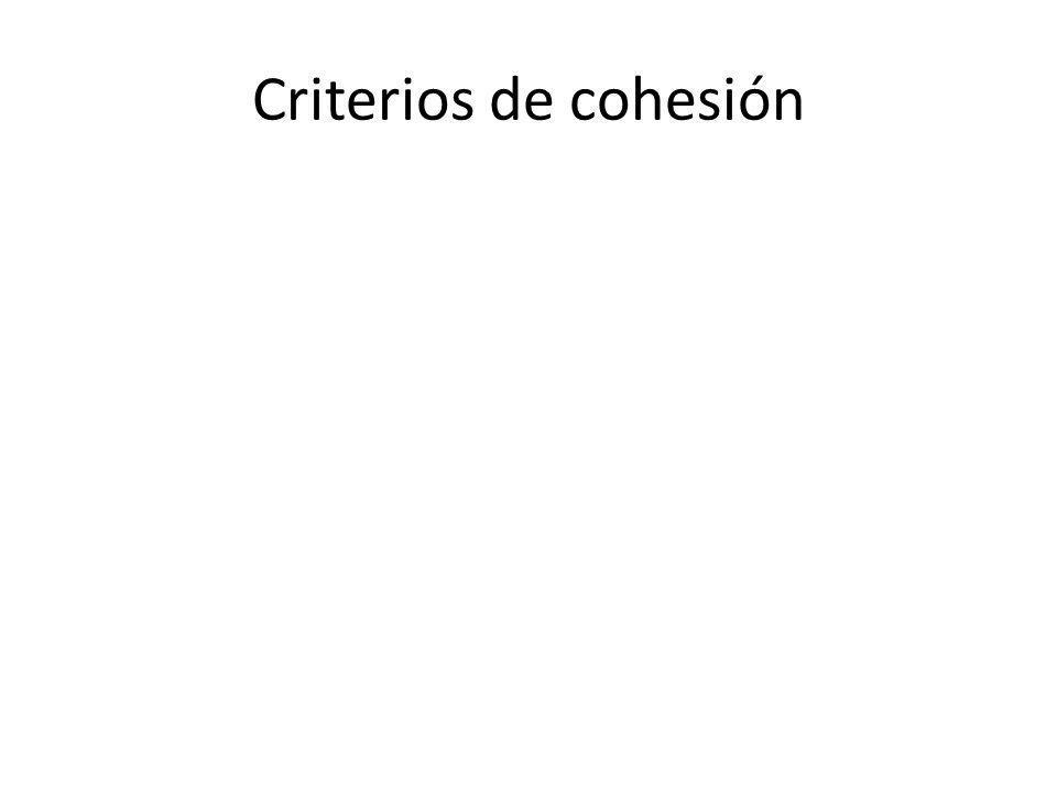 Criterios de cohesión