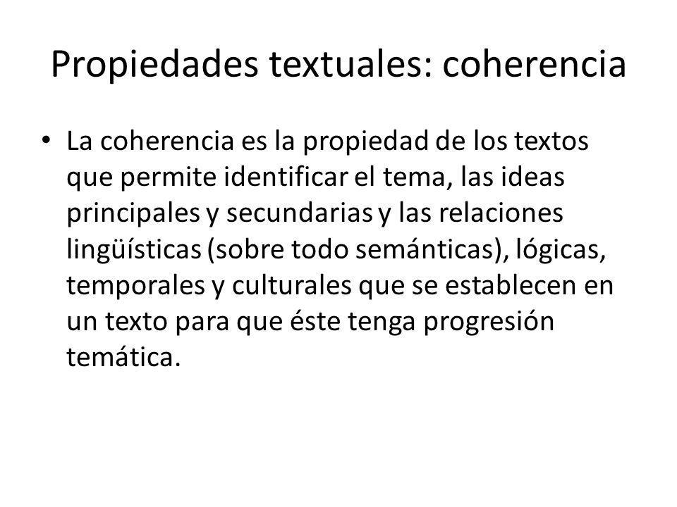 Propiedades textuales: coherencia