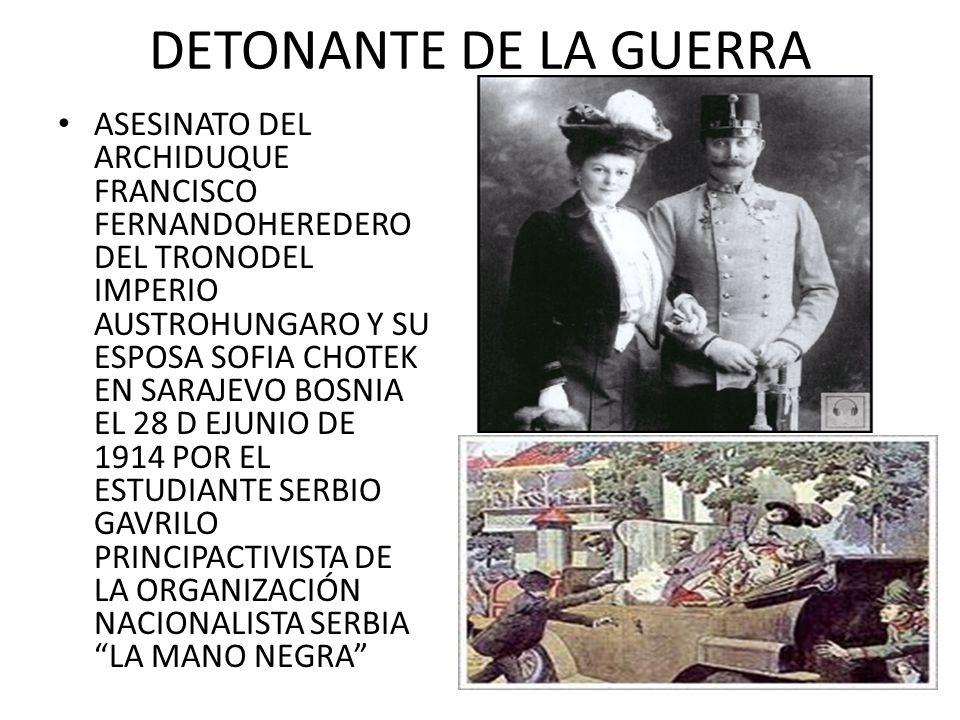 DETONANTE DE LA GUERRA
