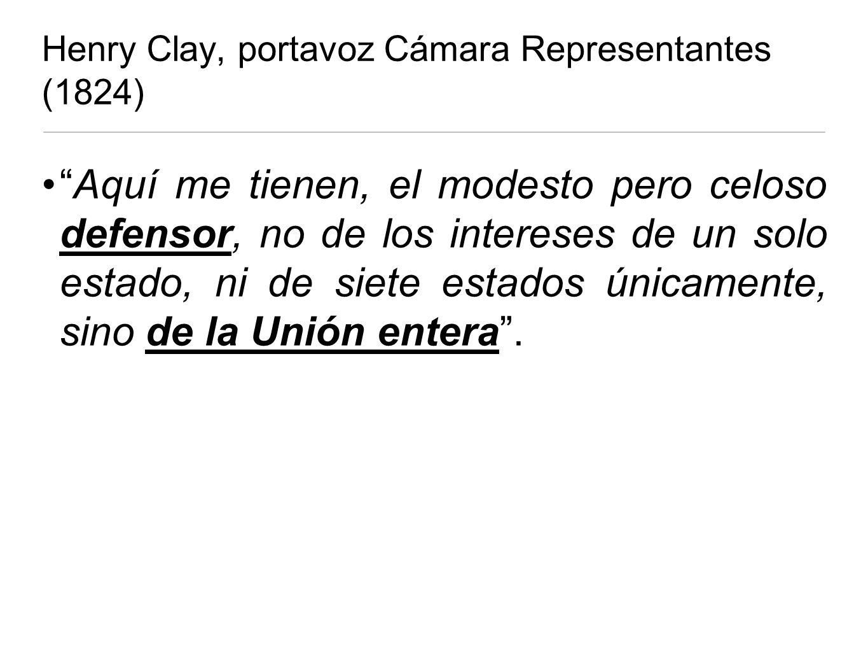Henry Clay, portavoz Cámara Representantes (1824)