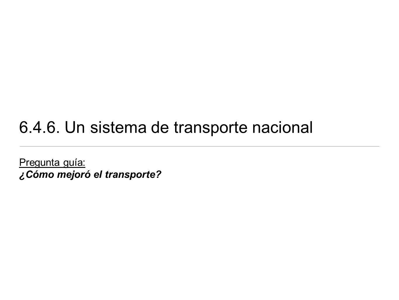 6.4.6. Un sistema de transporte nacional